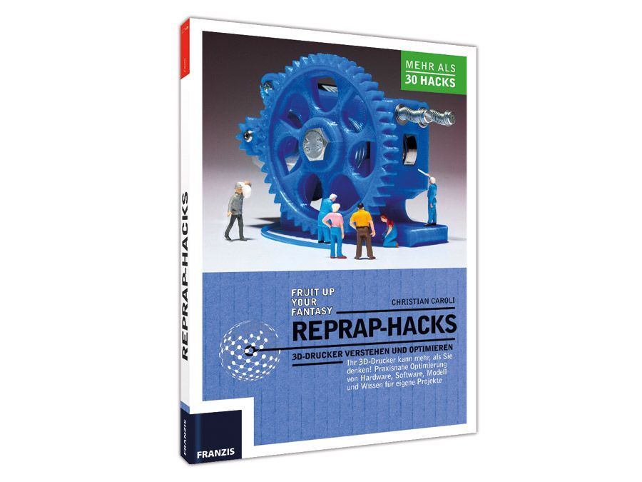 Buch RepRap Hacks Franzis