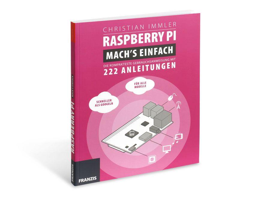 Buch Raspberry Pi: Machs einfach Franzis