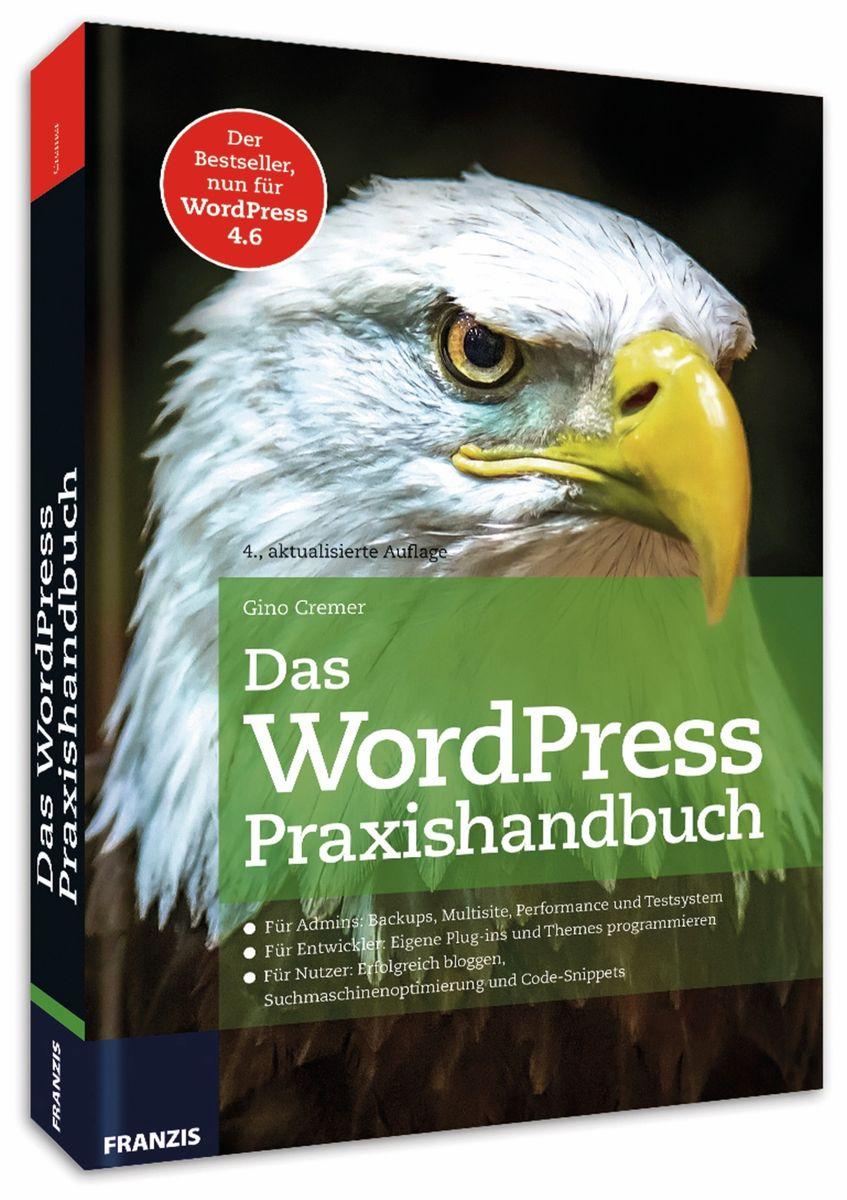 Das WordPress Praxishandbuch Franzis