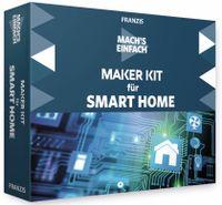 Vorschau: FRANZIS Mach´s einfach: Maker Kit Smart Home