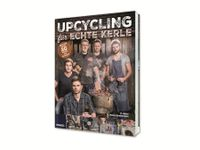 Vorschau: Buch Upcycling für echte Kerle