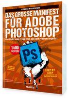 """Vorschau: PDF Buch FRANZIS """" Das grosse Manifest"""" für Adobe Photoshop"""