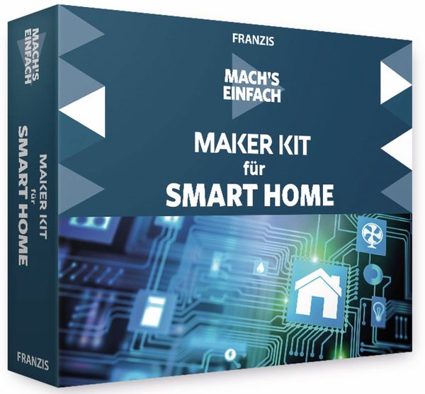 FRANZIS Mach´s einfach: Maker Kit Smart Home