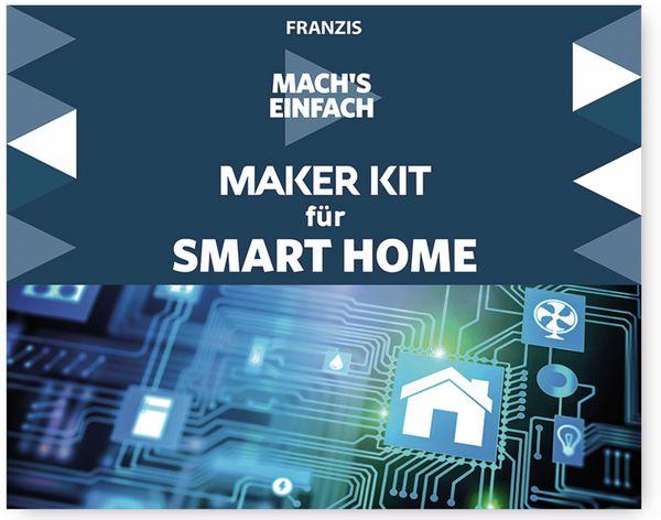 FRANZIS Mach´s einfach: Maker Kit Smart Home - Produktbild 2