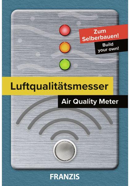 Bausatz, FRANZIS, Luftqualitätsmesser, 67153, zum Löten! - Produktbild 2