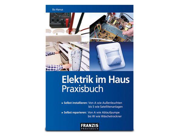 "Buch ""Elektrik im Haus - Praxisbuch"""