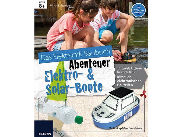 Das Elektronik-Baubuch Abenteuer Elektro- und Solarboote - Produktbild 2