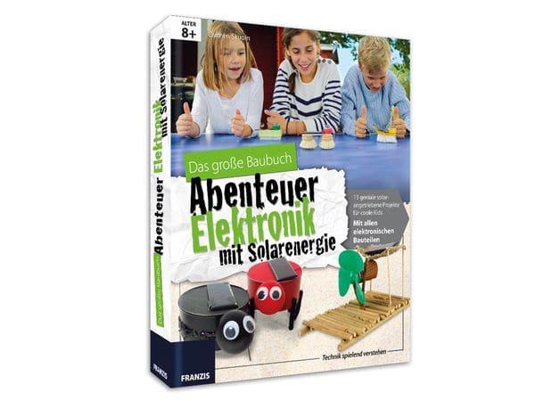 "Baubuch ""Abenteuer Elektronik mit Solarenergie"""