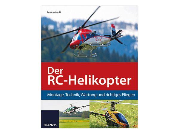 """Buch """"Der RC-Helikopter - Montage, Technik, Wartung und richtiges fliegen"""""""