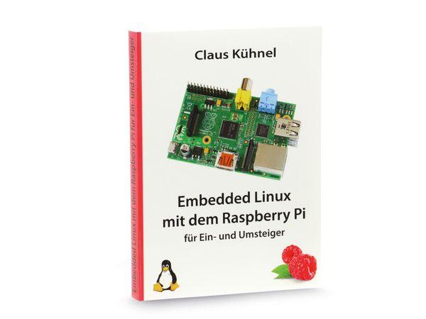 Buch Embedded Linux mit dem Raspberry Pi, für Ein- und Umsteiger