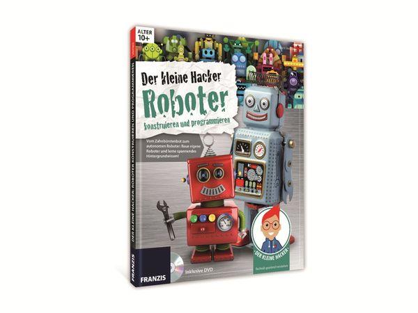"""Buch FRANZIS Der kleine Hacker """"Roboter konstruieren und programmieren"""" - Produktbild 1"""