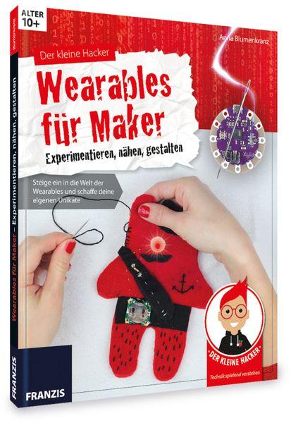 """Buch FRANZIS Der kleine Hacker """"Wearables für Maker"""" - Produktbild 1"""