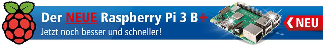 Der NEUE Raspberry Pi 3 B+